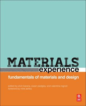 Materials experience: Fundamentals of materials and design