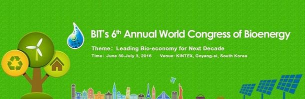 BIT's 6th Annual World Congress of Bioenergy