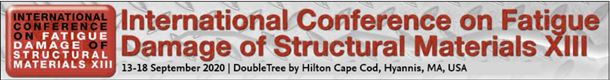 International Conference on Fatigue Damage of Structural Materials XIII